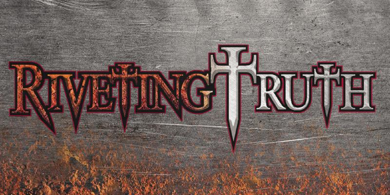 New Promo: Riveting Truth - Riveting Truth - Roxx Records - (Christian Metal)