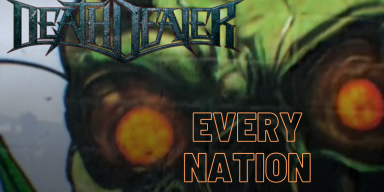 "DEATH DEALER RELEASE NEW LYRIC VIDEO, ""EVERY NATION,"" FROM UPCOMING 'CONQUERED LANDS' ALBUM"