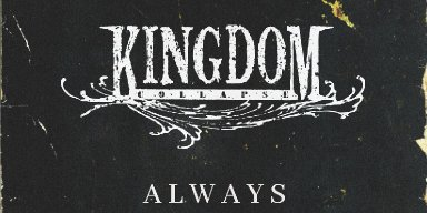 """Hard Rock Band Kingdom Collapse Release Cover of Saliva's """"Always"""" + Official Music Video"""