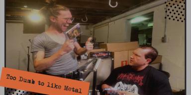 Too Dumb to like Metal HELLCAST Episode