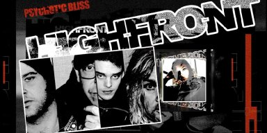 """Highfront – """"Psychotic Bliss"""" - Reviewed By World of Metal!"""