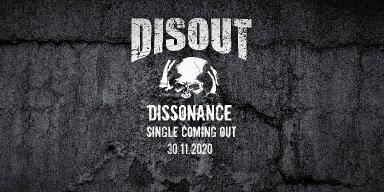 "Disout premiere new single ""Dissonance"""