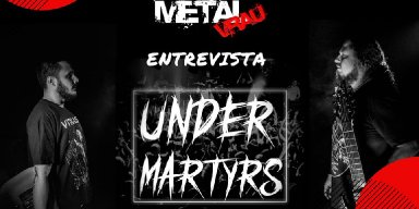 METAL VRAU entrevista o criador do canal Under Martyrs!