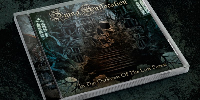 """Dying Suffocation: Awaited """"In The Darkness Of The Lost Forest"""" is ready, get it now!"""