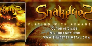 """SNAKEYES RELEASES NEW VIDEO FOR """"PLAYING WITH ARMAGEDDON"""""""