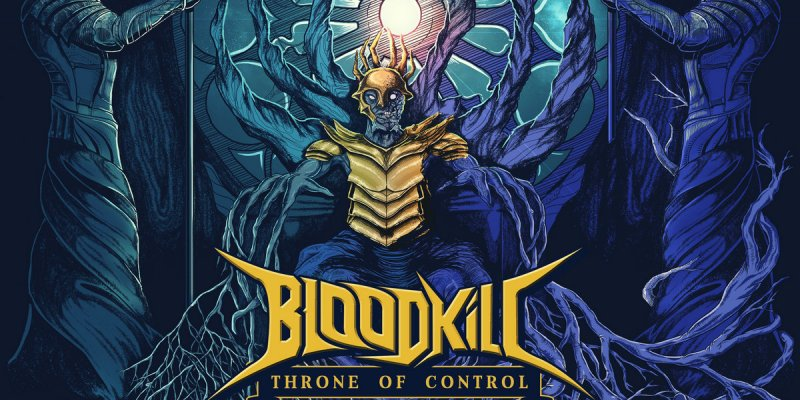 """OUT SOON: Bloodkill - """"Throne of Control"""" - Thrash/Heavy Metal from India"""