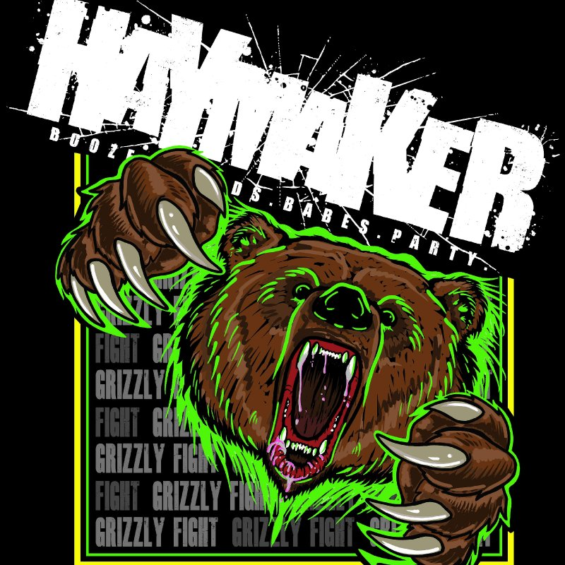 "Prepare yourself for a full frontal assault of audio and alcohol fueled breakdowns with Haymaker ""Grizzly Fight"""