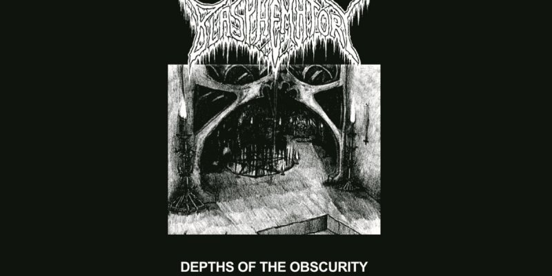 "BLASPHEMATORY - ""Depths of the Obscurity"""