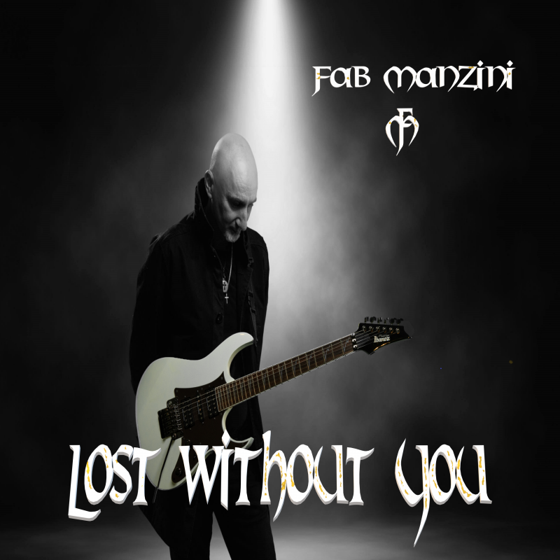 MUSIC PROMO: FAB MANZINI - LOST WITHOUT YOU