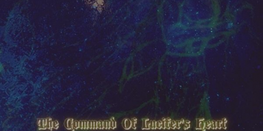 Luciferianometh - The Command Of Lucifer's Heart - Featured At Bathory'Zine!