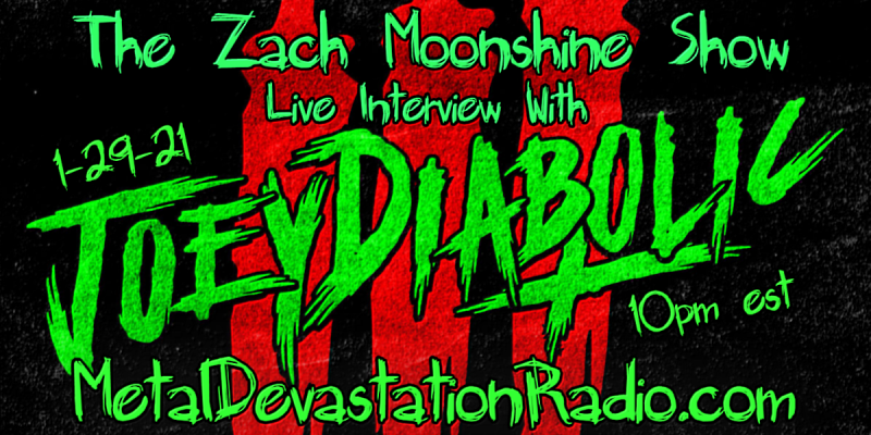 Joey Diabolic - Featured Interview & The Zach Moonshine Show
