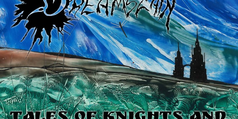 Dreamslain - Tales Of Knights And Distant Worlds [Nordic Epic Metal Meets Prog Rock FFO Cirith Ungol Uriah Heep ]