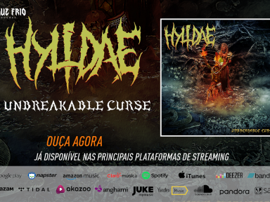 "HYLIDAE: ""Unbreakable Curse"" is released on the main streaming platforms, listen now!"