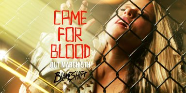 """Active Rock Powerhouse,BLAMESHIFT, Announce the """"CAME FOR BLOOD"""" PRS Guitar Giveaway in Support of Single Release Due Out on March 5th!"""