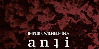 Impure Wilhelmina Reveals New Album Details, Shares First Single