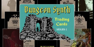 New Promo: Dungeon Synth Trading Card Series Out Soon from Dark Age Productions