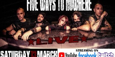 FiVE WAYS TO NOWHERE: Live streaming on March 13th