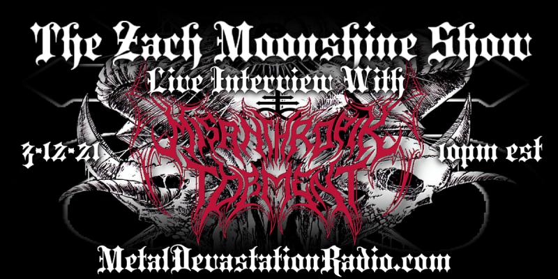 Misanthropik Torment - Featured Interview & The Zach Moonshine Show