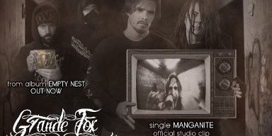 "GRANDE FOX – single ""Manganite"" from album ""Empty nest"" Official Studio Clip"