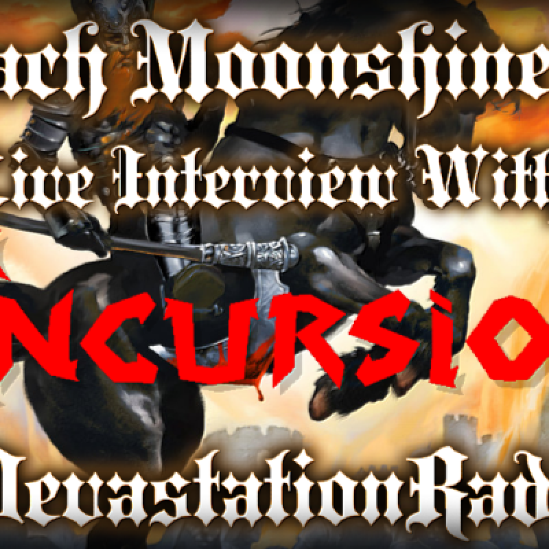 Incursion - Featured Interview & The Zach Moonshine Show