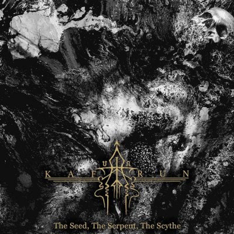KAFIRUN - The Seed, The Serpent, The Scythe - Featured at Arrepio Producoes!