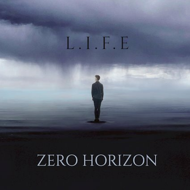 Zero Horizon L.I.F.E (Alt-Metal/Metalcore) Independent Release: 2 April 2021
