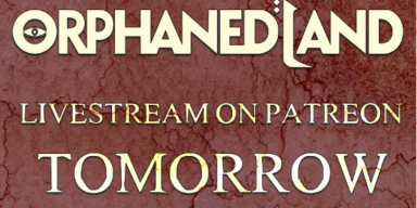 Orphaned Land Announces Live Stream On Wednesday, April, 28th