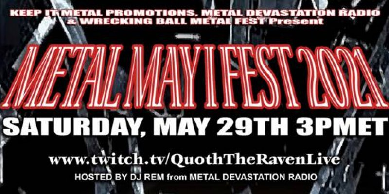 """The Heat is Rising as the """"Metal, May I Fest"""" Kicks Off the Summer: May 29th"""