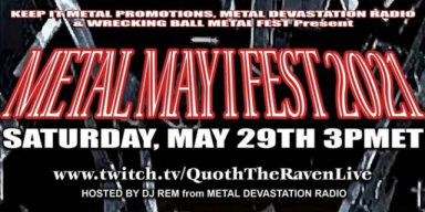 """The Heat Is Rising As The """"Metal, May I Fest"""" Kicks Off The Summer: May 29th - Featured At Bathory'Zine!"""