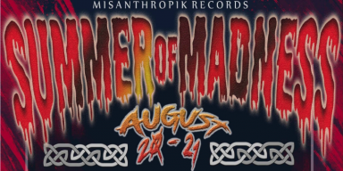 SUMMER OF MADNESS FEST 2021 AUG 20 - AUG 21 Lineup Change - Featured At BATHORY ́zine!