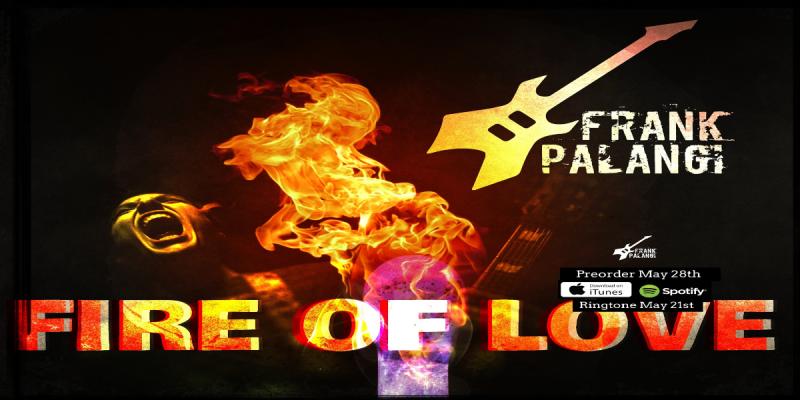 Frank Palangi - Fire Of Love (Single) - Featured At Arrepio Producoes!