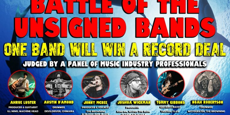Battle of The Unsigned Bands! One Band To Win A Record! Presented By Swimming With Sharks Ent.