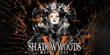 Final Lineup For Shadow Woods Metal Fest V Announced - Featured At Arrepio Producoes!