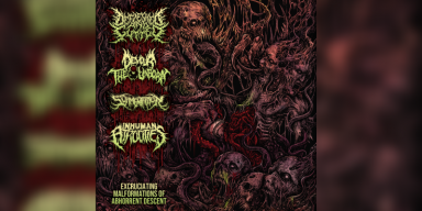 Excruciating Malformations Of Abhorrent Descent - 4 Way Split Featuring Defleshed & Gutted, Devour The Unborn, Slamentation And Inhuman Atrocities - Featured At Mtview Zine!
