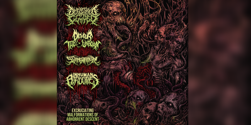 Excruciating Malformations Of Abhorrent Descent - 4 Way Split Featuring Defleshed & Gutted, Devour The Unborn, Slamentation And Inhuman Atrocities - Featured At Bathory'Zine!