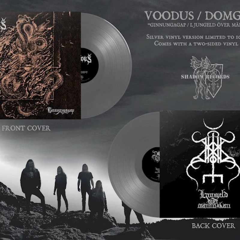 SHADOW RECORDS (distributed & marketed by REGAIN RECORDS) is proud to present a special split album between VOODUS and DOMGÅRD, Ginnungagap / Ljungeld Över Människan, on double-CD digipack, vinyl LP, and cassette tape formats.