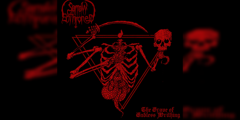 Sorrow Enthroned - The Grave Of Endless Writhing - Featured At BATHORY ́zine!