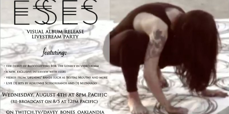 ESSES: Oakland post-punk/deathrock crew's Visual Album Release Livestream takes place this Wednesday; 'Bloodletting for the Lonely' to be out Friday