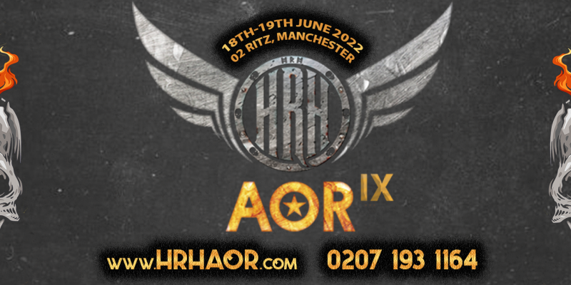 HRH AOR 9 HITS MANCHESTER BY STORM WITH STEELHEART, GOTTHARD, HEAT PLUS MORE ON ITS 9TH MELODIC CRUSADE