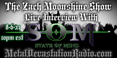 State Of Mind - Featured Interview & The Zach Moonshine Show - Featured At Mtview Zine!