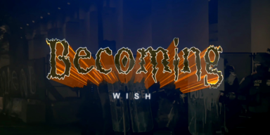 BECOMING - Wish - Featured At Mtview Zine!