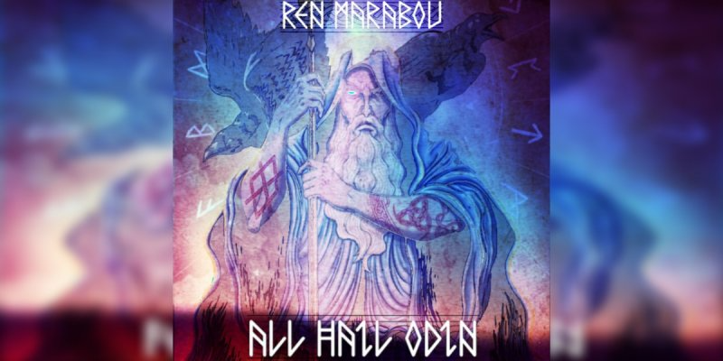 Ren Marabou - 'All Hail Odin' - Featured At Pete's Rock News And Views!