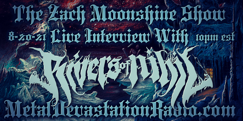 Rivers Of Nihil - Interview & The Zach Moonshine Show Featured At Metal Shock Finland!