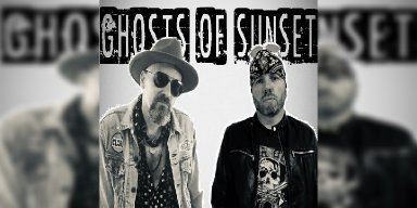 New Promo: Ghosts Of Sunset - 'No Saints In The City' - (Rock N Roll)