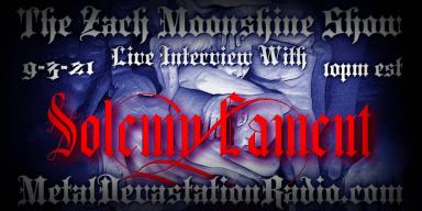 Solemn Lament - Interview & The Zach Moonshine Show featured At Arrepio Producoes!