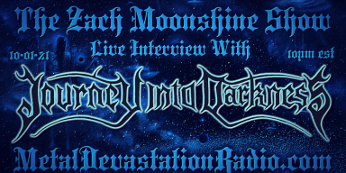 Journey Into Darkness - Interview II - The Zach Moonshine Show