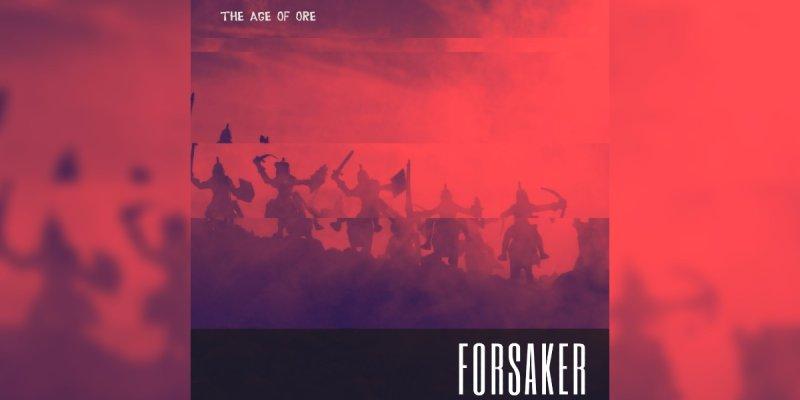 New Promo: The Age of Ore - Forsaker - (Heavy Metal)