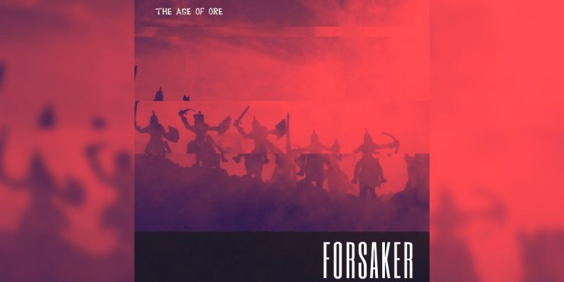 The Age Of Ore - Forsaker - Featured At Mtview Zine!