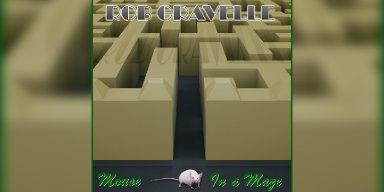 New Promo: Rob Gravelle - Mouse In a Maze - (Classic Progressive Rock / Metal)