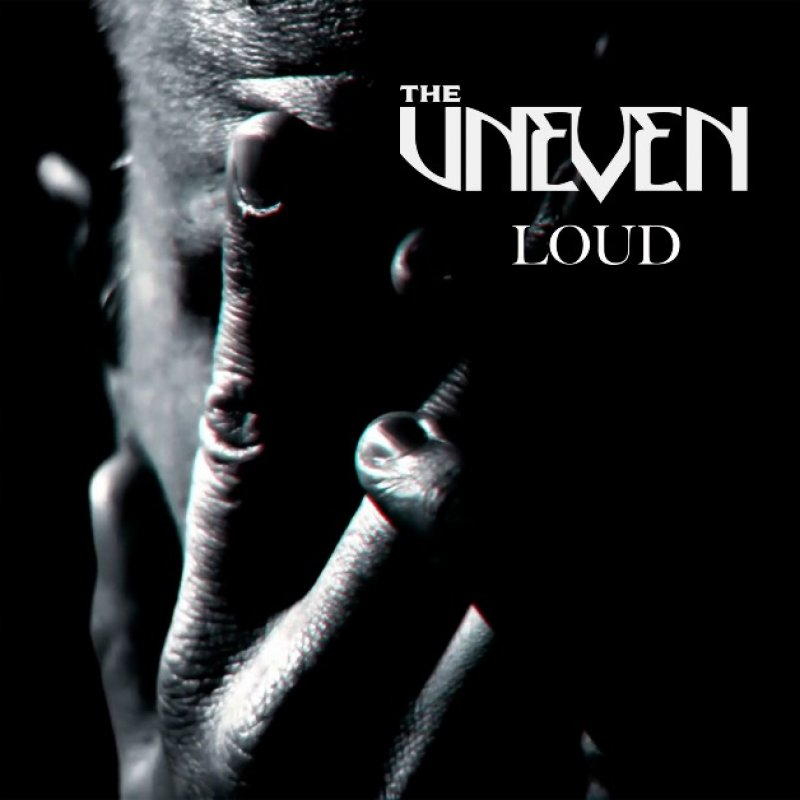 New Promo: The Uneven - Loud - (Hard Rock)